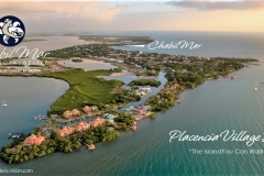 """Placencia Village, Belize . . .  """"The Island You Can Walk To"""""""